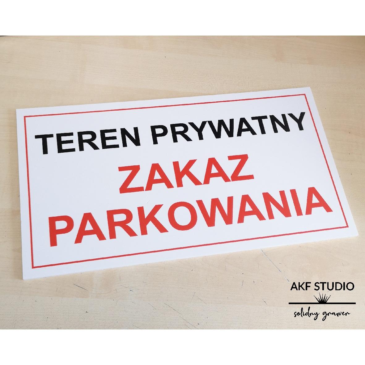 tablica zakaz parkowania drukowana